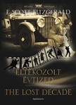 F. Scott Fitzgerald - Eltékozolt évtized - The lost decade [eKönyv: epub,  mobi]