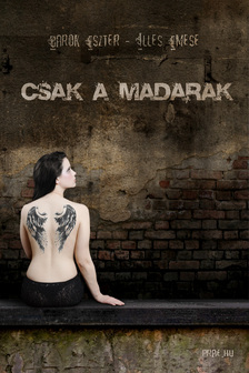 BAROK ESZTER - ILL�S EMESE - CSAK A MADARAK
