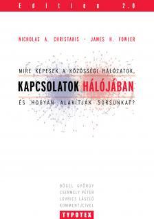 Nicholas A.Christakis - James Fowler - Kapcsolatok h�l�j�ban