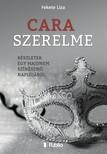 Liza Fekete - Cara szerelme [eK�nyv: epub,  mobi]