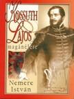 NEMERE ISTV�N - Kossuth Lajos mag�n�lete [eK�nyv: epub,  mobi]