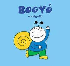 Bartos Erika - Bogyó a csigafiú