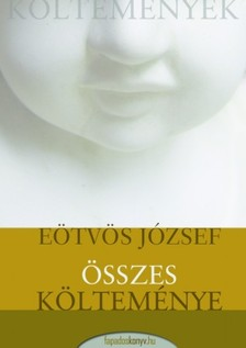 Eötvös József - Eötvös József összes költeményei [eKönyv: epub, mobi]