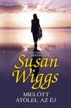 Susan Wiggs - Mielőtt átölel az éj [eKönyv: epub, mobi]