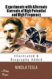 Tesla Nikola - Experiments with Alternate Currents of High Potential and High Frequency [eK�nyv: epub,  mobi]