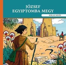 Szok�cs Eszter ill.Sz�nt�i Kriszti�n - J�zsef Egyiptomba megy - Bibliai mes�k