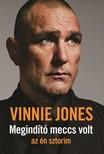 Vinnie Jones - Megind�t� meccs volt - az �n sztorim [eK�nyv: epub,  mobi]