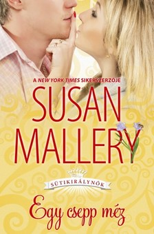 Susan Mallery - Egy csepp m�z [eK�nyv: epub, mobi]