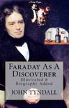 Tyndall John - Faraday As A Discoverer [eKönyv: epub,  mobi]