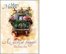 Mary Moody - Az utols� tang� Toulouse-ban