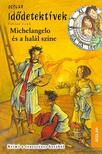Fabian Lenk - Michelangelo és a halál színe