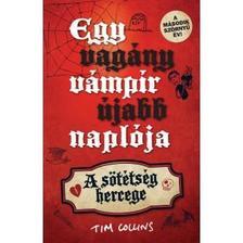 Tim Collins - Egy vagány vámpír újabb naplója - A sötétség hercege