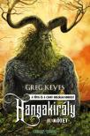 Greg Keyes - Hangakir�ly - II. k�tet
