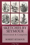 Seymour Robert - Sketches of Seymour [eKönyv: epub,  mobi]