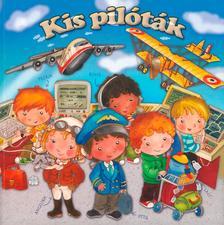 - Kis pilóták