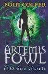 Eoin Colfer - Artemis Fowl �s Op�lia v�gzete