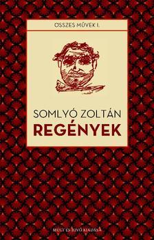 Somlyó Zoltán - Regények