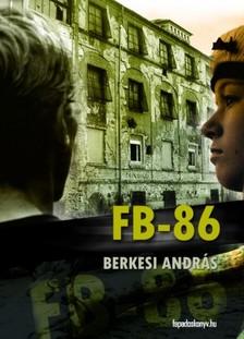 BERKESI ANDR�S - FB-86 [eK�nyv: epub, mobi]