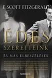 F. Scott Fitzgerald - Édes szeretteink és más elbeszélések [eKönyv: epub,  mobi]