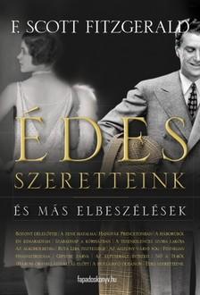 F. Scott Fitzgerald - �des szeretteink �s m�s elbesz�l�sek [eK�nyv: epub, mobi]