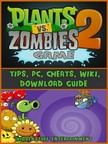 Entertainment HiddenStuff - Plants Vs Zombies 2 Game Tips,  Pc,  Cheats,  Wiki,  Download Guide [eK�nyv: epub,  mobi]