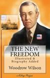 Murat Ukray Woodrow Wilson, - The New Freedom [eK�nyv: epub,  mobi]