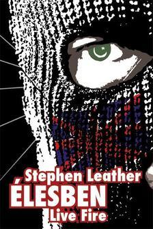 Stephen Leather - �LESBEN - LIVE FIRE