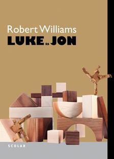WILLIAMS, ROBERT - Luke és Jon #
