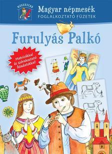. - Furuly�s Palk� - Mesekuck� 1.