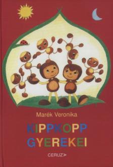 MAR�K VERONIKA - Kippkopp gyerekei