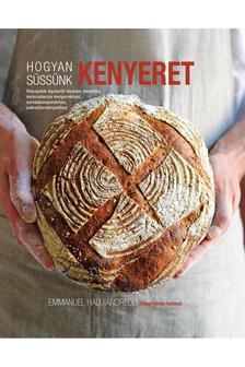 Emanuel Hadjiandreou - Hogyan s�ss�nk kenyeret?
