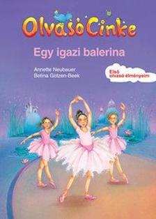 Annette Neubauer - Egy igazi balerina - Olvasó Cinke