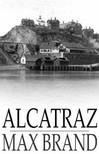MAX BRAND - Alcatraz [eK�nyv: epub,  mobi]