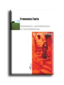 FAETA, FRANCESCO - Demol�gia, antropol�gia �s kult�rkritika - Az olasz k�rd�s