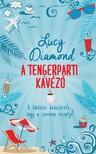 Lucy Diamond - A Tengerparti kávézó [eKönyv: epub, mobi]