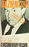 Labedz, Leopold (szerk.) - Solzhenitsyn: A Documentary Record [antikv�r]