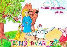 Tusori Henrietta - Tündérvarázs
