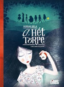 Horgas Béla - A hét törpe