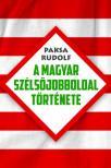 Paksa Rudolf - A magyar sz�ls�jobboldal t�rt�nete #