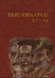 József Z. Kovács - Brigádnapló 52-56 [eKönyv: pdf]