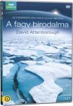 David Attenborough - FAGY BIRODALMA 1.