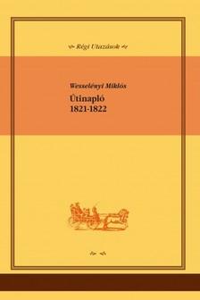 Wessel�nyi Mikl�s - �tinapl�, 1821-1822 [eK�nyv: epub, mobi]