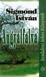 Sigmond Istv�n - Angyalfalva