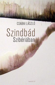 Csabai L�szl� - Szindb�d Szib�ri�ban