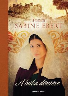 Sabine Ebert - A b�ba d�nt�se