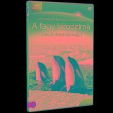 David Attenborough - FAGY BIRODALMA 2.