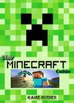 Guides Game Ultimate Game - Play Minecraft Guide Full Game Ultimate [eKönyv: epub,  mobi]
