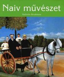 Nathalia Brodskaya - NAIV M�V�SZET