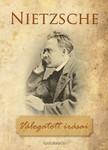 Friedrich Nietzsche - Friedrich Nietzsche válogatott írásai [eKönyv: epub,  mobi]