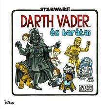 - - Star Wars - Vader és barátai